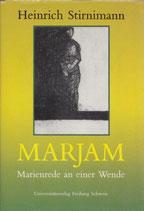 Steinkraus William, Marjam - Marienrede an einer Wende (antiquarisch)