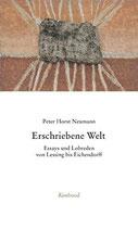 Neumann Peter Horst, Erschriebene Welt