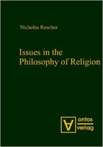 Rescher Nicholas, Issues in the Philosophy of Religion