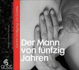 Goethe Johann Wolfgang von, Der Mann von fünfzig Jahren (CD Hörbuch)