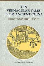Ten Vernacular Tales from Ancient China (chinesisch) (antiquarisch)