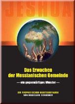 Hildegard Schneider, Das Erwachen der messianischen Gemeinde