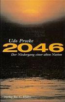 Proske Udo,   2046 - Der Niedergang einer alten Nation