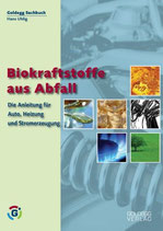 Hans Uhlig, Biokraftstoffe aus Abfall