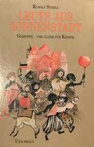 Rudolf Stibill, Leute aus Sonnenstadt - Gedichte vor allem für Kinder