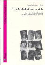 Eine Mehrheit unter sich. Die erste Frauentagung an der Giessener Universität (antiquarisch)