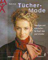 Incze Paola, Tücher-Mode - Trendiges und Klassisches für Kopf, Hals und Schultern (antiquarisch)