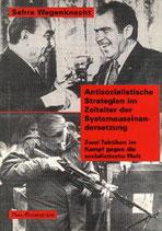 Wagenknecht Sahra, Antisozialistische Strategien im Zeitalter der Systemauseinandersetzung