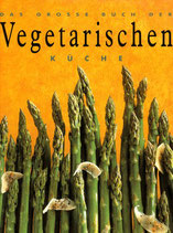 Das grosse Buch der vegetarischen Küche (antiquarisch)