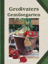 Grossvaters Gemüsegarten