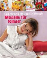 Modelle für Kinder - Das grosse Singer Nähbuch