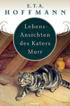 Hoffmann E. T. A. Lebensansichten des Katers Murr