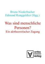 Bruno Niederbacher und Edmund Runggaldier, Was sind menschliche Personen