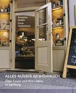 Stadler Ernestine, Ausses ausser gewöhnlich - Über Leute und ihre Läden in Salzburg (antiquarisch)