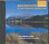Gschichte us em Bärner Oberland - Saanenland (CD)