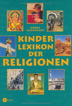 Schwikart Georg, Kinderlexikon der Religionen (antiquarisch)