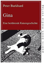 Burkhard Peter, Gina: Eine berührende Katzengeschichte