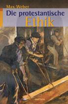 Weber Max, Die protestantische Ethik