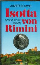 Rommel Alberta, Isotta von Rimini