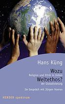 Küng Hans, Wozu Weltethos (antiquarisch)