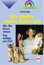Klinka Christine, Wir stellen unsere Katze aus - Alles über Katzenschauen