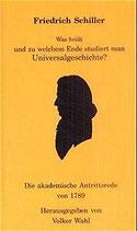 Friedrich Schiller, Was heisst und zu welchem Ende studiert man Universalgeschichten (antiquarisch)