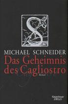 Michael Schneider, Das Geheimnis des Cagliostro (M)