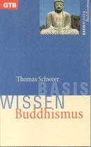 Schweer Thomas, Basiswissen Buddhismus (antiquarisch)