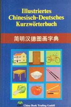 Illustriertes chinesisch-deutsches Kurzwörterbuch