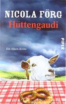 Förg Nicola, Hüttengaudi (antiquarisch)