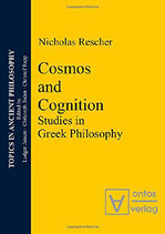 Rescher Nicholas, Cosmos and Cognition: Studies in Greek Philosophy (englisch)