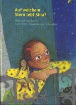 Liliane Steiner, Auf welchem Stern lebt Sina