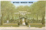Wiede Jochen, Mythos - Mensch - Mode . Gartenkunst und der Umgang mit Natur in Basel