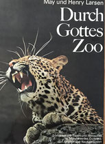 Larsen May und Henry, Durch Gottes Zoo