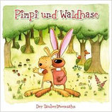Elmar Gunsch, Pimpi und Waldhase (CD)
