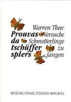 Thew Warren, Prouvas da tschüffer splers - Versuche Schmetterlinge zu fangen (deutsch/rätoromanisch) (antiquarisch)