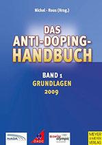 Nickel Rüdiger, Das Anti-Doping-Handbuch, Band 1: Grundlagen (antiquarisch)