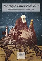 Essig Marina, Das grosse Vorlesebuch 2014: Zauberhafte Erzählungen für Gross und Klein