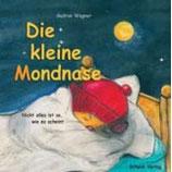 Gudrun Wagner, Die kleine Mondnase