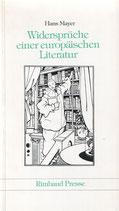 Mayer Hans, Widersprüche einer europäischen Literatur