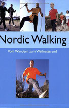 Norden Freya, Nordic Walking. Vom Wandern zum Wellnesstrend