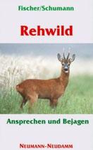 Manfred Fischer, Rehwild ansprechen und bejagen
