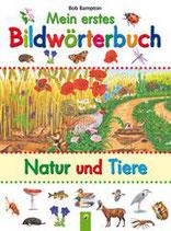 Bampton Bob, Mein erstes Bildwörterbuch Natur und Tiere