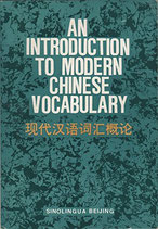 AN INTRODUCTION TO MODERN CHINESE VOCABULARY (antiquarisch)