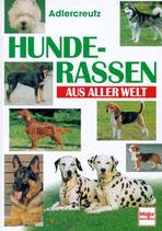 Adlercreutz, Hunderassen aus aller Welt (antiquarisch)