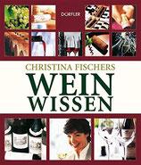 Fischer Christina, Weinwissen