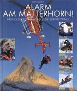 Gauderon Roger, Alarm am Matterhorn - Bruno Jelk: Ein Leben für die Bergrettung (antiquarisch)