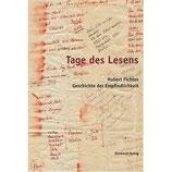 Tage des Lesens, Hubert Fichtes Geschichte der Empfindlichkeit