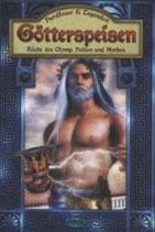 Götterspeisen - Küche des Olymp, Helden und Mythen