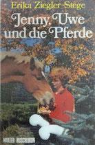 Ziegler-Stege Erika, Jenny, Uwe und die Pferde (antiquarisch)